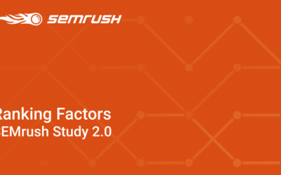 Factores SEO Online 2018 – Estudio Semrush 2.0